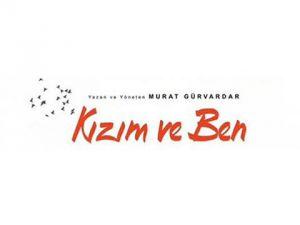 'KIZIM VE BEN ' FİLMİNİN ÇEKİMLERİ BAŞLADI!