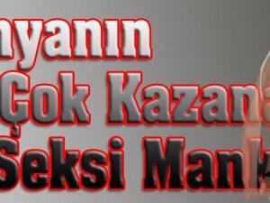 İŞTE DÜNYANIN EN ÇOK KAZANAN 10 SEKSİ MANKENİ!..