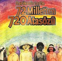 72 MİLLETTEN 720 ATASÖZÜ...
