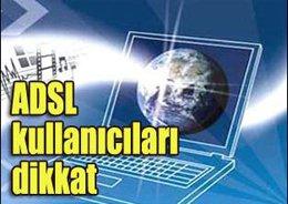 ADSL MODEMİNİZİ MUTLAKA ŞİFRELEYİN!..