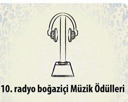 Radyo Boğaziçi... 10. MÜZİK ÖDÜLLERİNİ KAZANANLAR AÇIKLANDI!