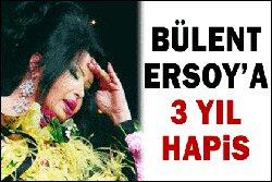 Bülent Ersoy... ÜÇ YIL HAPSİ İSTENİYOR!