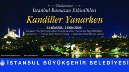 """İSTANBUL RAMAZAN ETKİNLİKLERİ  KANDİLLER YANARKEN"""" BAŞLIYOR..."""