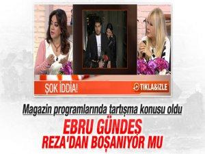 Ebru Gündeş - Reza Zarrab... ŞOK İDDİA! BOŞANIYORLAR MI?..