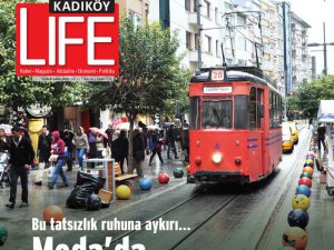 Kadıköy Life Dergisi... 2015`İN İLK SAYISI YAYIMLANDI...
