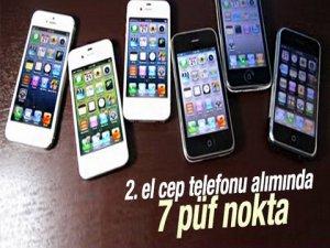 2.EL CEP TELEFONU ALIRKEN NELERE DİKKAT ETMELİYİZ?..