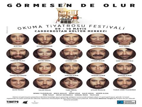Görmesende Olur Okuma Tiyatrosu Festivali... FESTİVAL,  ÜNLÜLERİN DE KATILIMIYLA CADDEBOSTAN KÜLTÜR MERKEZİ'NDE !..