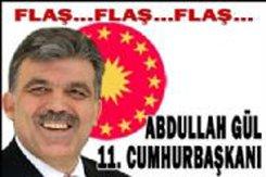 ABDULLAH GÜL 11.Cİ CUMHURBAŞKANI ...