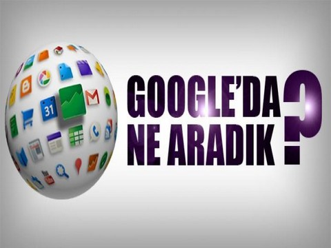 Google... 2019' DA EN ÇOK NELERİ ARADIK?..