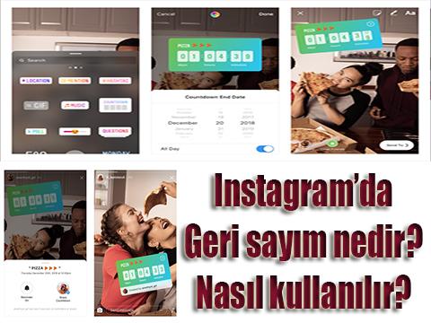 Instagram... GERİ SAYIM ÖZELLİĞİ GELDİ!..