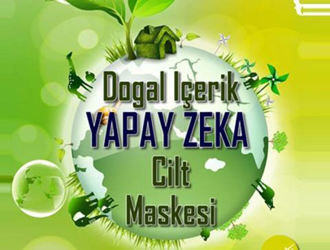DOĞAL İÇERİKLİ YAPAY ZEKA CİLT MASKESİ!