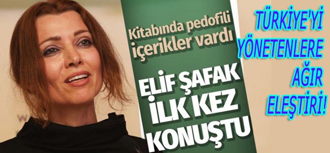 Elif Şafak...TÜRKİYE'Yİ YÖNETENLERE AĞIR ELEŞTİRİ!