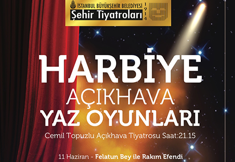 İBB Şehir Tiyatroları...AÇIKHAVA YAZ OYUNLARI BAŞLIYOR!