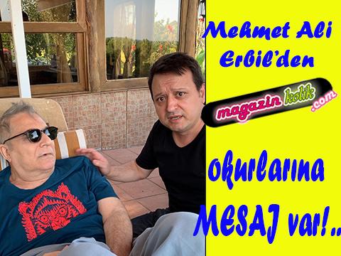 MEHMET ALİ ERBİL'DEN SİZ MAGAZİNKOLİK.COM OKURLARINA MESAJ VAR!
