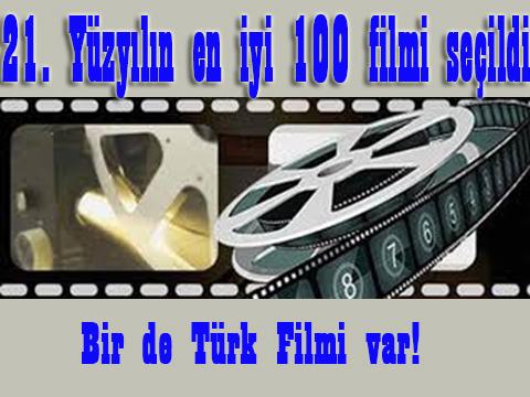 İŞTE BU ASRIN EN İYİ 100 FİLMİ!..