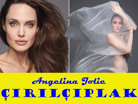 Angelina Jolie... ÇIRILÇIPLAK