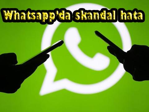 WhatsApp... KIZDIRAN HATA! SİZİN DE AYARLARINIZ DEĞİŞMİŞ OLABİLİR...