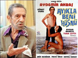 Aydemir Akbaş... SİNEMADA SOYUNACAK KADIN YOK!..