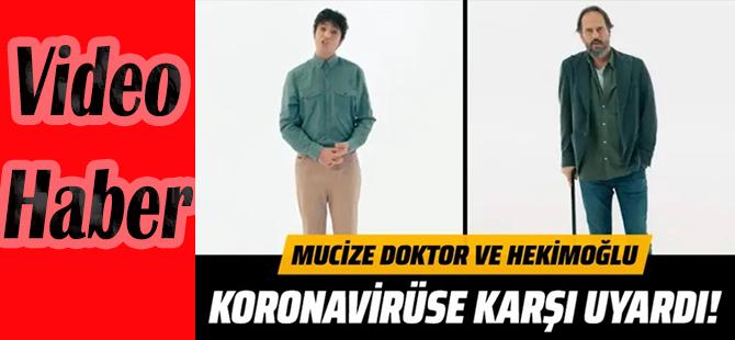 KORONAVİRÜS İÇİN EKRANLARIN İKİ DOKTORU GÖREVDE!