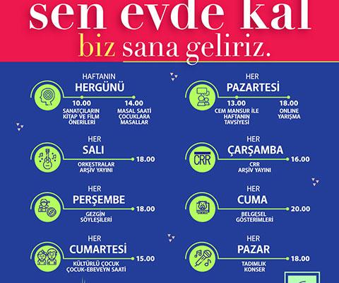 'SEN EVDE KAL BİZ SANA GELİRİZ!'