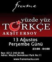 Frame Kulüp... ÜNLÜ İŞADAMİ AKŞİT ERSOY DJ'LİK  YAPACAK!