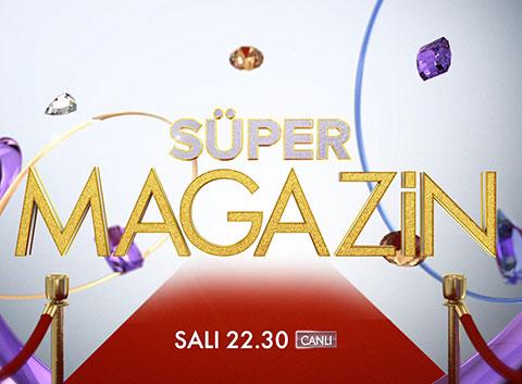 Süper Magazin... YENİ BİR MAGAZİN PROGRAMI BAŞLIYOR!