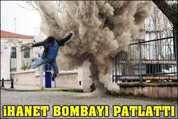 """""""İHANET""""DE BOMBA!.."""