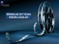 SİNEMALAR 2017 YILINA REKORLA BAŞLADI!..
