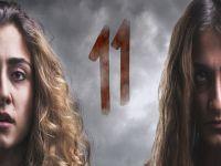 """""""11""""... İZMİR YAPIMI FİLM, VİZYON İÇİN GÜN SAYIYOR!.."""
