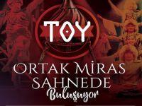 Toy... İSTANBUL'DA TÜRK ŞÖLENİ!..