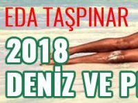 Eda Taşpınar… 2018'İN ÜSTSÜZ PAYLAŞIMI GECİKMEDEN GELDİ!