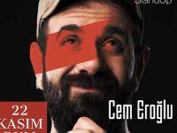 Cem Eroğlu... TEK KİŞİLİK OYUNU SEYİRİCİYLE BULUŞUYOR!