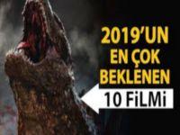 2019'UN MERAKLA BEKLENEN 10 FİLMİ!..