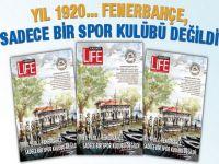 Kadıköy Life Dergisi... FENERBAHÇE'NİN AZ BİLİNEN HİKAYESİNİ SAYFALARINA TAŞIDI!..